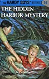 Franklin W. Dixon The Hidden Harbour Mystery (Hardy Boys Mysteries)