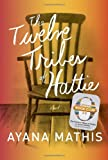 img - for The Twelve Tribes of Hattie (Oprah's Book Club 2.0) book / textbook / text book
