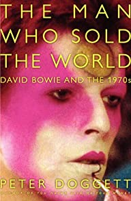 The Man Who Sold the World: David Bow…