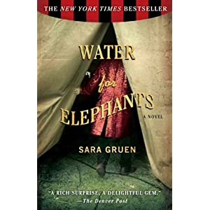 {Water for Elephants}WATER FOR ELEPHANTS BY GRUEN, SARA[paperback]on 01 May -2007