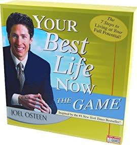 Your Best Life Now: The Game