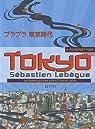 Passeport pour Tokyo - Déambulation sous Tokyo Jidai par Lebègue