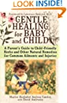 Gentle Healing for Baby and Child: A...