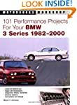 101 Performance Projects for Your BMW...