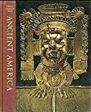 img - for Ancient America (Great Ages of Man) book / textbook / text book