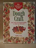 img - for Dough Craft: More Than 50 Stylish Designs to Make in a Weeken book / textbook / text book