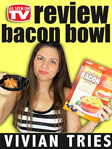 Review: Vivian Tries Bacon Bowl Review