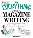 The Everything Guide To Magazine Writ...