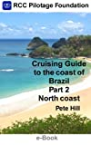 img - for Cruising Guide to the coast of Brazil Part 2: North Coast book / textbook / text book