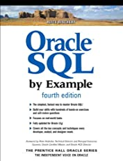 Oracle SQL by Example (4th Edition) (Prentice Hall Professional Oracle Series)