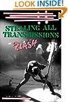 Stealing All Transmissions: A Secret...
