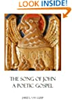 The Song of John: A Poetic Gospel (Ve...