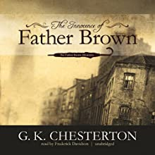 The Innocence of Father Brown Audiobook by G. K. Chesterton Narrated by Frederick Davidson