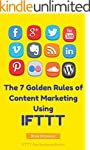 The 7 Golden Rules Of Content Marketi...