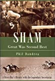 Sham: Great Was Second Best: A Brave Bay