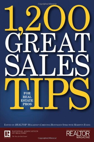 1,200 Great Sales Tips for Real Estate Professionals