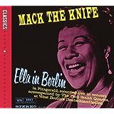 Mack The Knife : Ella In Berlin