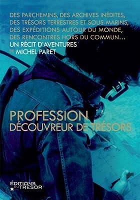 Profession découvreur de trésors par Michel Paret