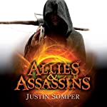 Allies and Assassins: Enemies of the Prince, Book 1 | Justin Somper