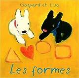 echange, troc Anne Gutman, Georg Hallensleben - Gaspard et Lisa : Les formes
