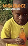 img - for Fanta Orange (Oberon Modern Plays) by Sally Woodcock (2012-02-28) book / textbook / text book
