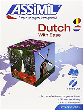 Assimil Language Courses : Dutch with Ease - Book and 4 audio cd's (Dutch Edition) written by Assimil Staff