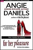 For Her Pleasure (The Pleasure Series Book 2)