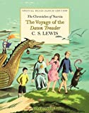 The Voyage of the Dawn Treader Read-Aloud Edition (Chronicles of Narnia)