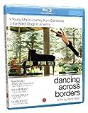 Image de Dancing Across Borders [Blu-ray]