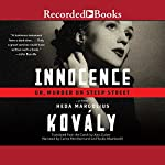 Innocence: Or, Murder on Steep Street | Heda Margolius Kovaly