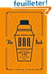 The Essential Bar Book: An A-to-Z Gui...