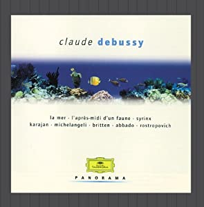 Debussy: La Mer and Other Works
