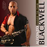 Dance to This ~ Alfonzo Blackwell