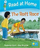 The Raft Race (Read at Home Level 3b)