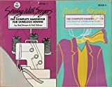 img - for 1) Sewing With Sergers: The Complete Handbook For Overlock Sewing (Revised Book 1) and 2) Creative Serging: The Complete Handbook For Decorative Overlock Sewing (Book 2) by Palmer, Brown & Green (2 Volumes) book / textbook / text book