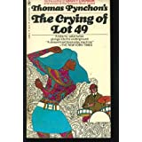 Crying of Lot 49 ~ Thomas Pynchon