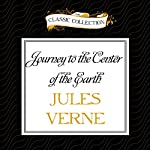 Journey to the Center of the Earth | Jules Verne