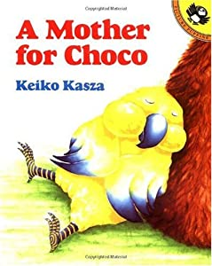 Cover of &quot;A Mother for Choco (Paperstar)&amp;...