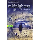 "Midnighters, Band 1: Midnighters - Die Erw�hltenvon ""Scott Westerfeld"""