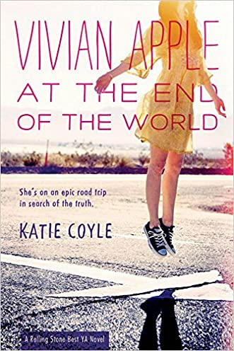 Vivian Apple at the End of the World written by Katie Coyle