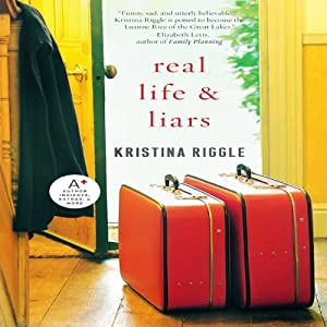 Real Life & Liars Audiobook