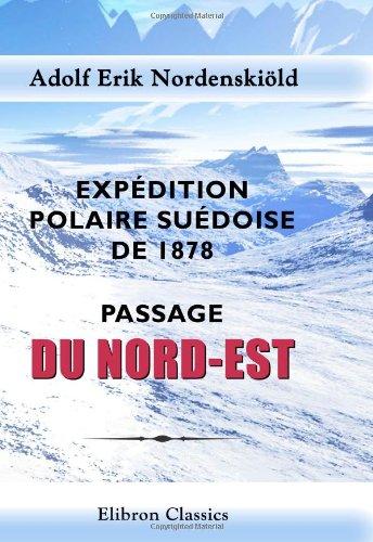 Expédition polaire suédoise de 1878. Passage du Nord-Est: Trad. du suédois par F. Schulthess