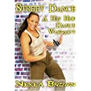 Nekea Brown: Street Dance with Nekea Brown - Hip Hop Dance Workout