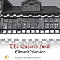 The Queen's Head: A Nicholas Bracewell Mystery, Book 1 (       UNABRIDGED) by Edward Marston Narrated by Gordon Griffin