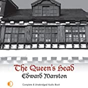 The Queen's Head: A Nicholas Bracewell Mystery, Book 1 | [Edward Marston]