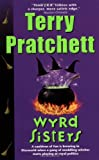 Wyrd Sisters (0061020664) by Pratchett, Terry