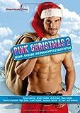 Pink Christmas  2: Etwas andere Weihnachstgeschichten