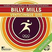 Billy Mills: Venticinque giri (Olimpicamente) | Mario Mucciarelli, G. Sergio Ferrentino