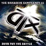 echange, troc Damascus Experience - Born for the Battle