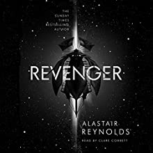 Revenger Audiobook by Alastair Reynolds Narrated by Clare Corbett